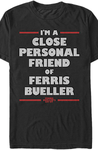 Ferris Bueller's Day Off Personal Friend T-Shirt