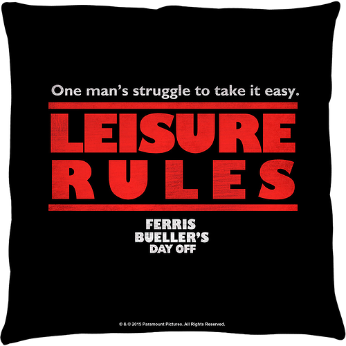 Leisure Rules Ferris Bueller's Day Off Throw Pillow