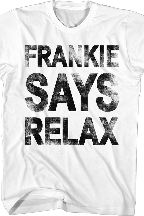 86fce34c Frankie Says Relax T-Shirt: Frankie Goes To Hollywood Mens T-shirt