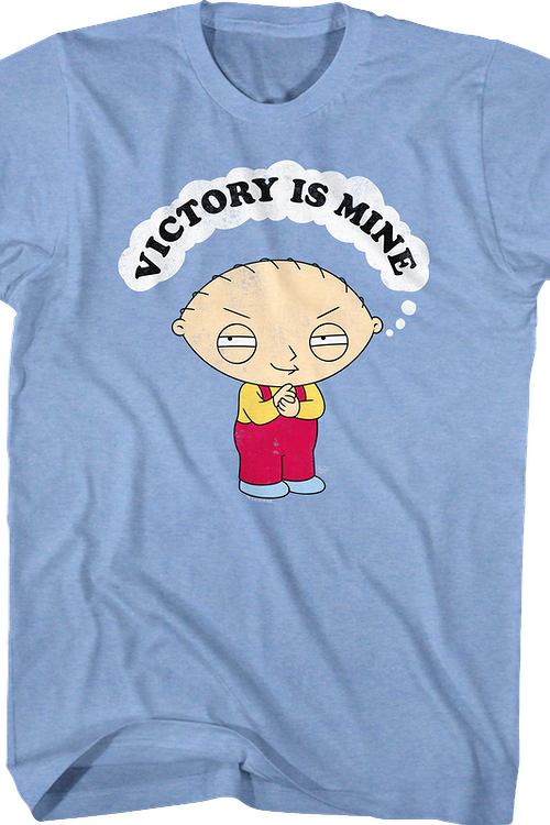 Victory Is Mine Family Guy T-Shirt