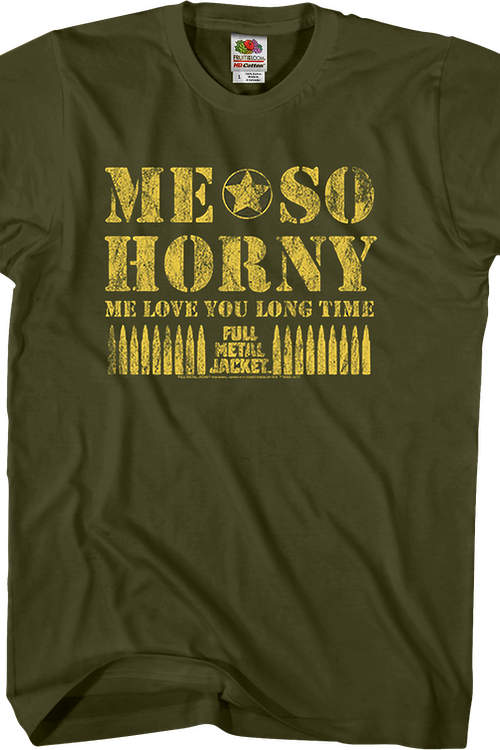 Me So Horny Full Metal Jacket T-Shirt