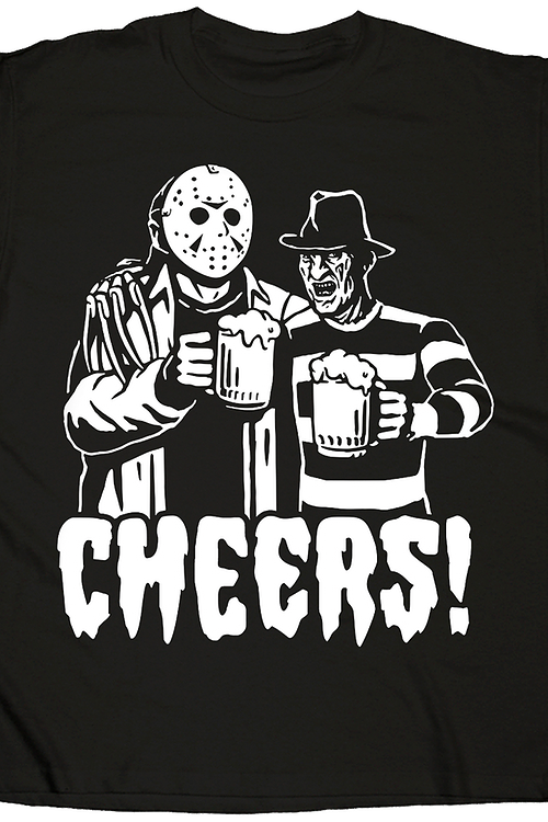 Cheers Jason Voorhees and Freddy Krueger T-Shirt