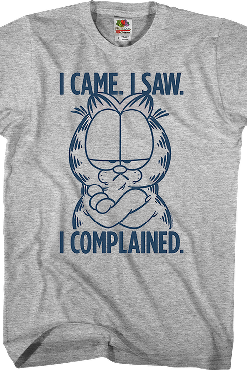 I Came I Saw I Complained Garfield T-Shirt