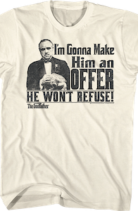 Godfather An Offer He Can't Refuse T-Shirt