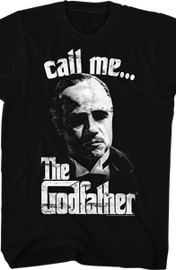 Call Me Godfather T-Shirt