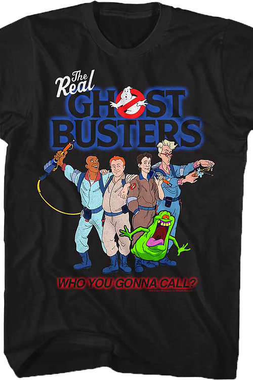 Who You Gonna Call Real Ghostbusters T-Shirt