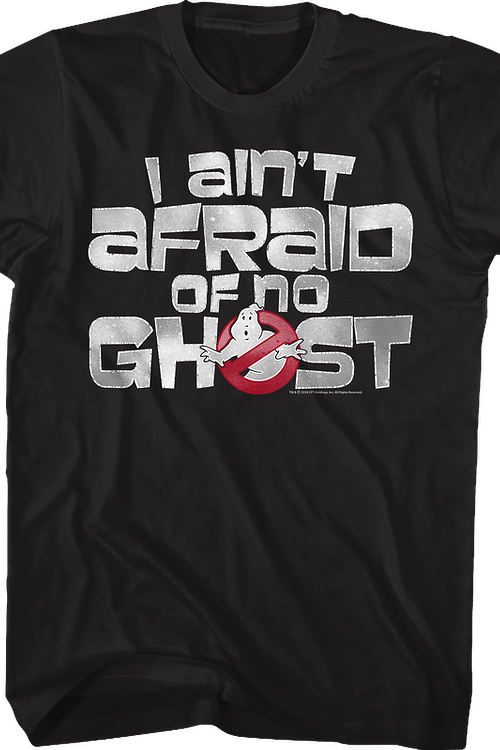 Ghostbusters I Ain't Afraid Of No Ghost T-Shirt