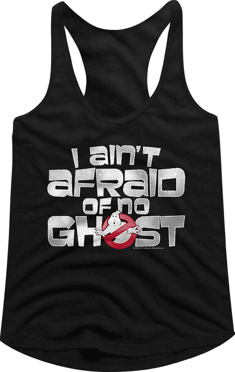 Ladies Ghostbusters I Ain't Afraid Of No Ghost Racerback Tank Top