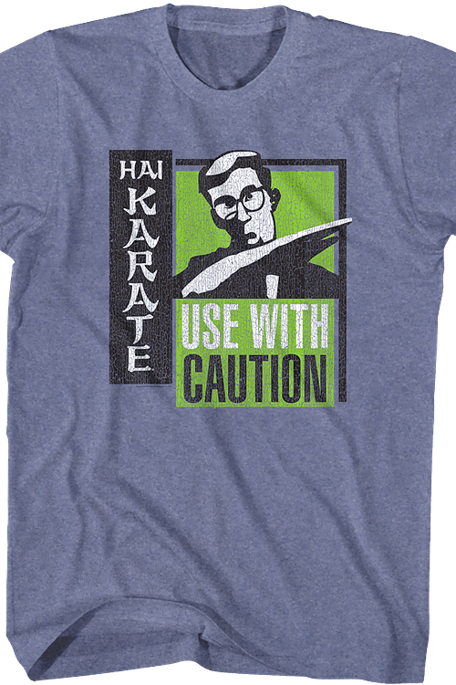 Use With Caution Hai Karate T-Shirt