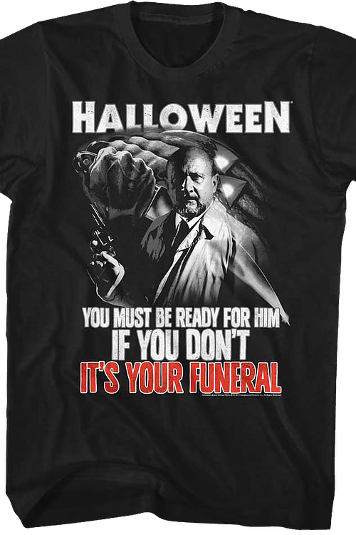Your Funeral Halloween T-Shirt