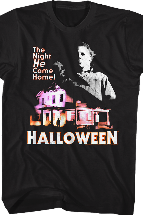 Michael Myers Came Home Halloween T-Shirt