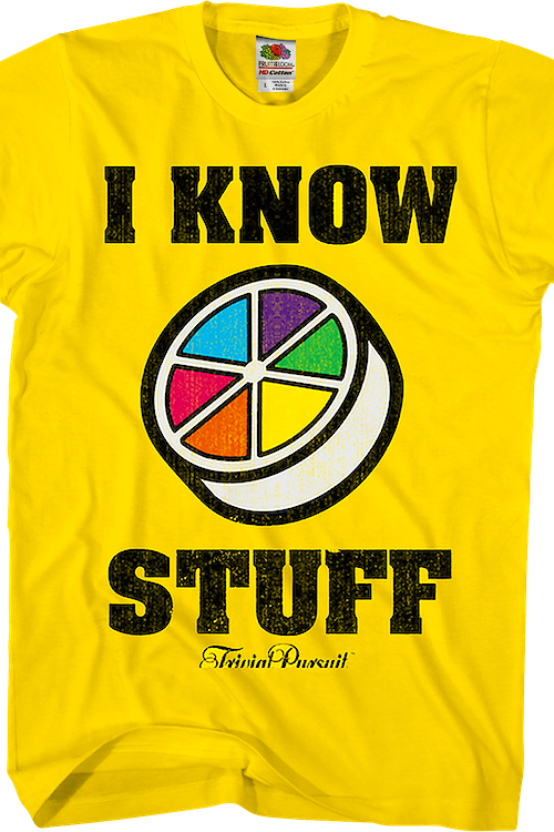 I Know Stuff Trivial Pursuit T-Shirt