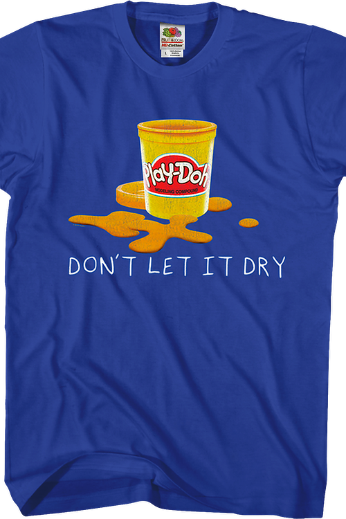 Don't Let It Dry Play-Doh T-Shirt