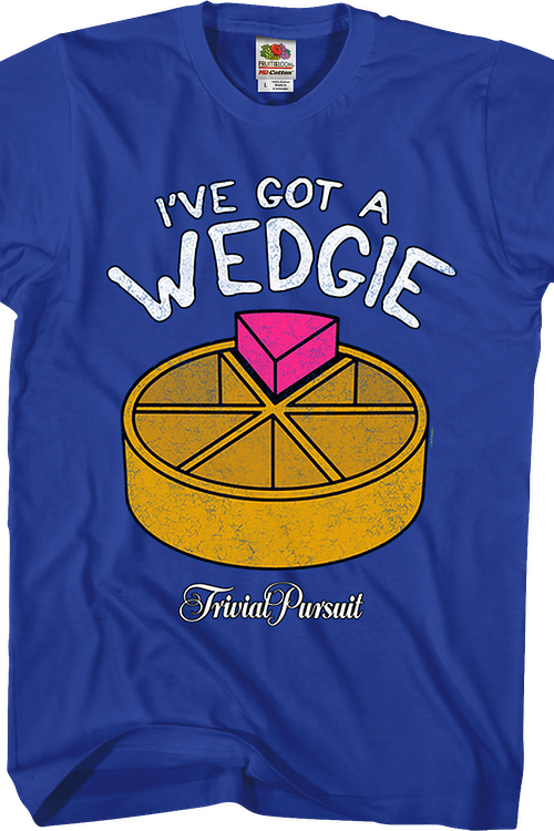 I've Got A Wedgie Trivial Pursuit T-Shirt