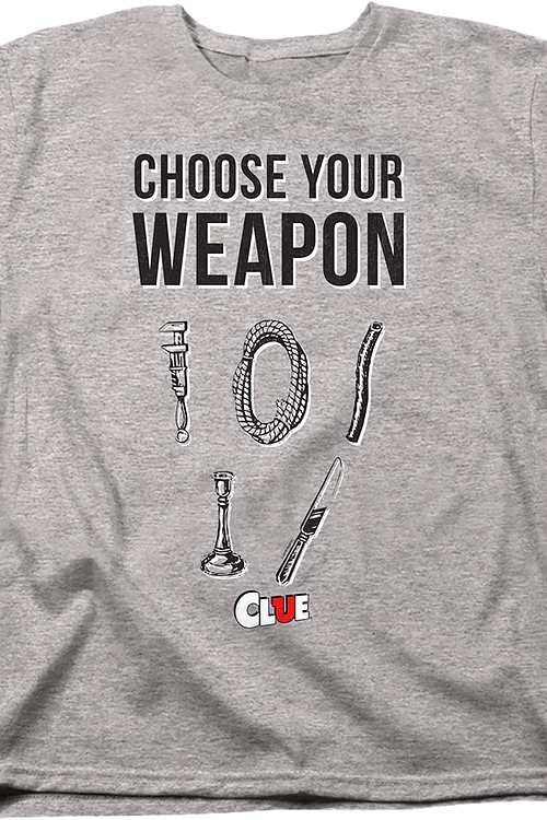 Womens Choose Your Weapon Clue Shirt