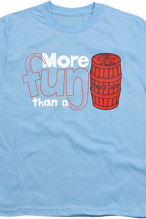 Youth More Fun Than A Barrel Of Monkeys Shirt