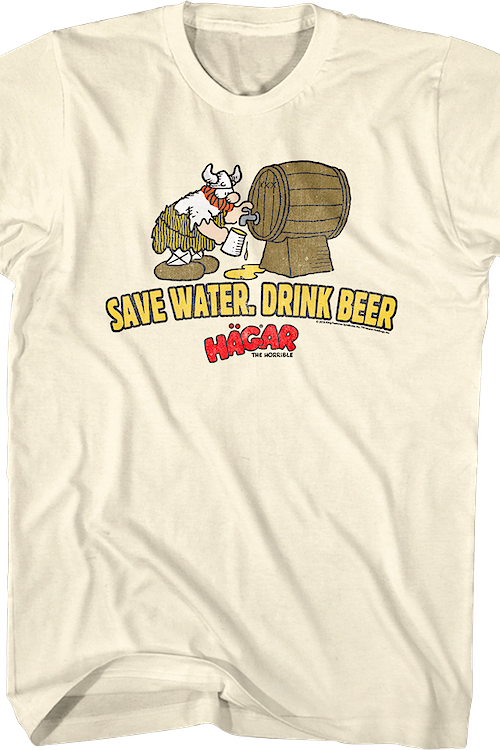 Save Water Drink Beer Hagar The Horrible T-Shirt