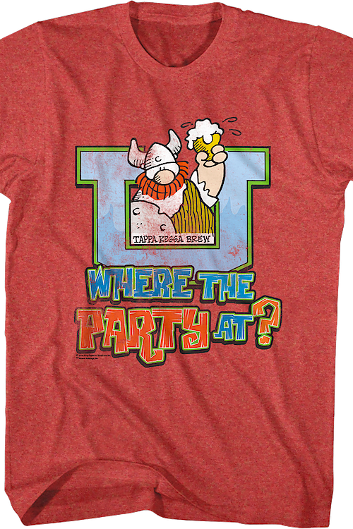 Where The Party At Hagar The Horrible T-Shirt