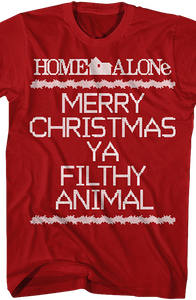 Home Alone Merry Christmas Ya Filthy Animal Christmas T-Shirt