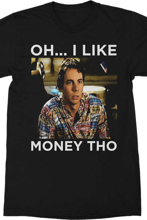 7b7e22f42 I Like Money Idiocracy T-Shirt: Idiocracy Mens T-Shirt