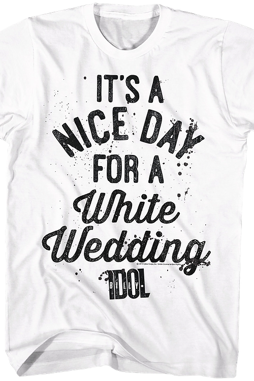Nice Day For A White Wedding Billy Idol T-Shirt