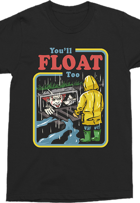 You'll Float Too Stephen King's IT Shirt