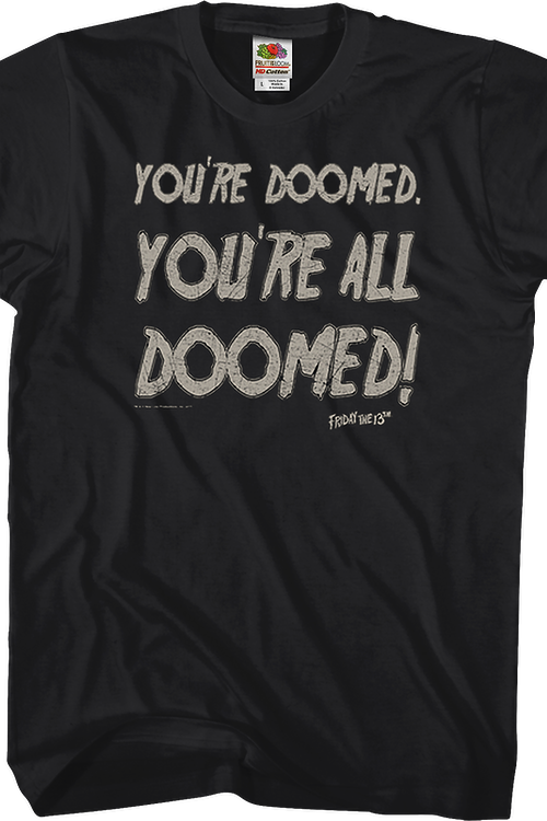 You're All Doomed Friday the 13th T-Shirt