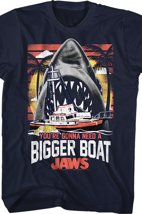 You're Gonna Need A Bigger Boat Jaws T-Shirt