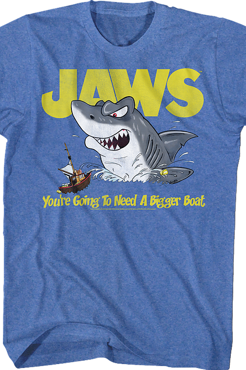 You're Going To Need A Bigger Boat Jaws T-Shirt