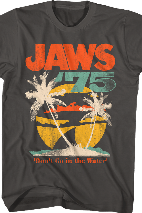 Don't Go in the Water Jaws T-Shirt