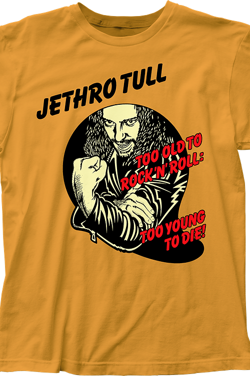 Too Young To Die Jethro Tull T-Shirt