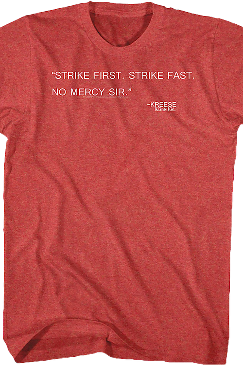 Kreese Quote Karate Kid T-Shirt