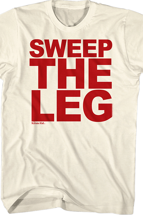 Karate Kid Sweep The Leg Shirt