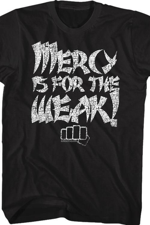 Distressed Mercy Is For The Weak Karate Kid T-Shirt