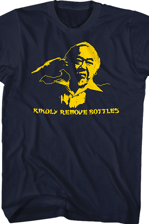 Kindly Remove Bottles Karate Kid T-Shirt