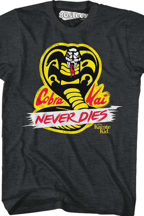 Cobra Kai Never Dies Karate Kid Shirt