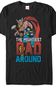 Mightiest Dad Thor T-Shirt