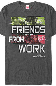 Friends From Work Thor Ragnarok T-Shirt