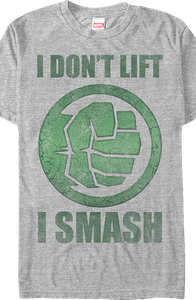 I Don't Lift Incredible Hulk T-Shirt
