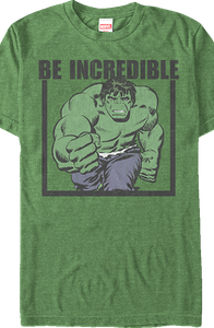 Marvel Be Incredible Hulk T-Shirt