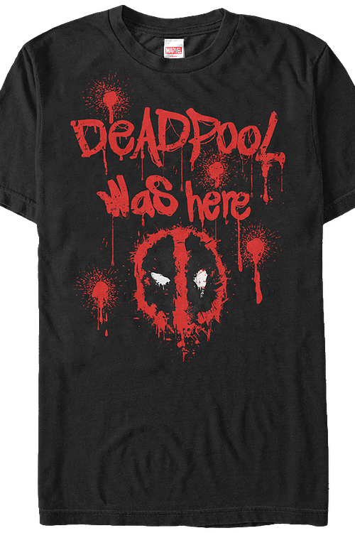 Deadpool Was Here Marvel Comics T-Shirt