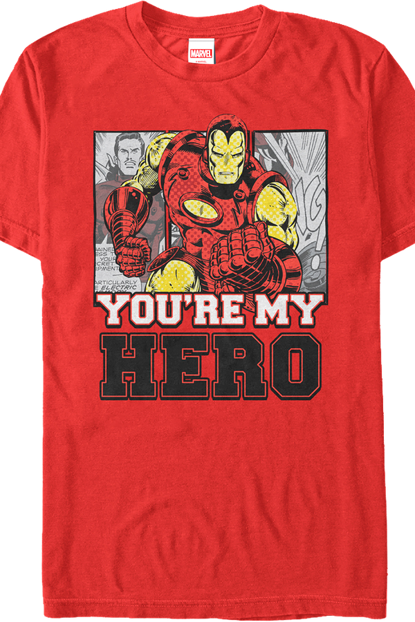 You're My Hero Iron Man T-Shirt