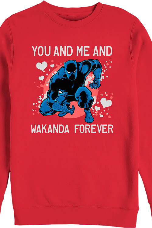 You And Me And Wakanda Forever Black Panther Sweatshirt