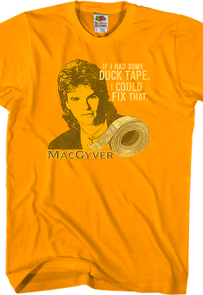 I Could Fix That MacGyver T-Shirt