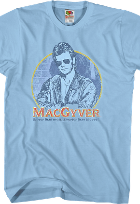 Smarter Than The Rest MacGyver T-Shirt