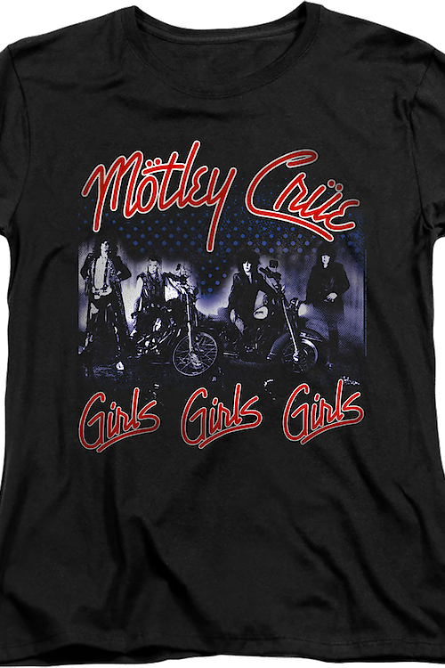 Womens Girls Girls Girls Motley Crue Shirt