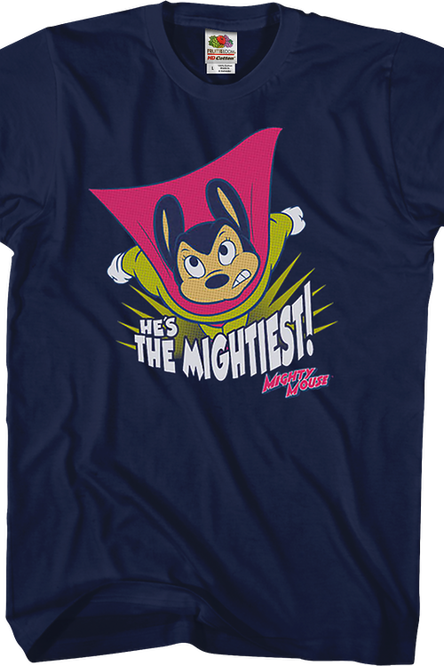 He's The Mightiest Mighty Mouse T-Shirt