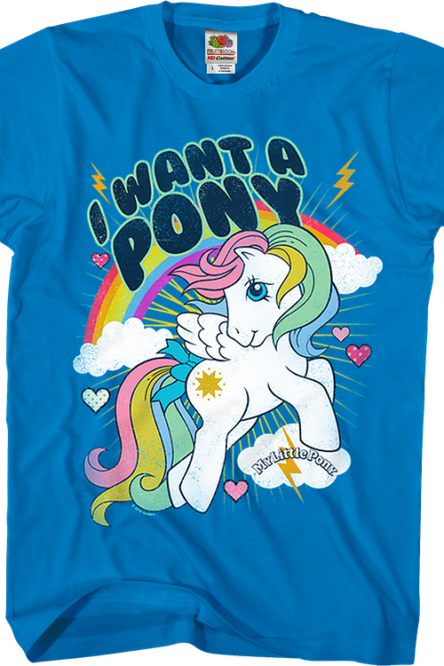 I Want A My Little Pony T-Shirt