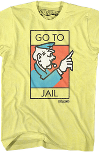 Monopoly Go To Jail Shirt