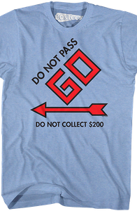 Do Not Pass Go Monopoly T-Shirt